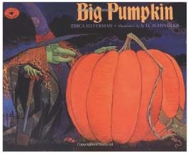 big pumpkin book by erica silverman
