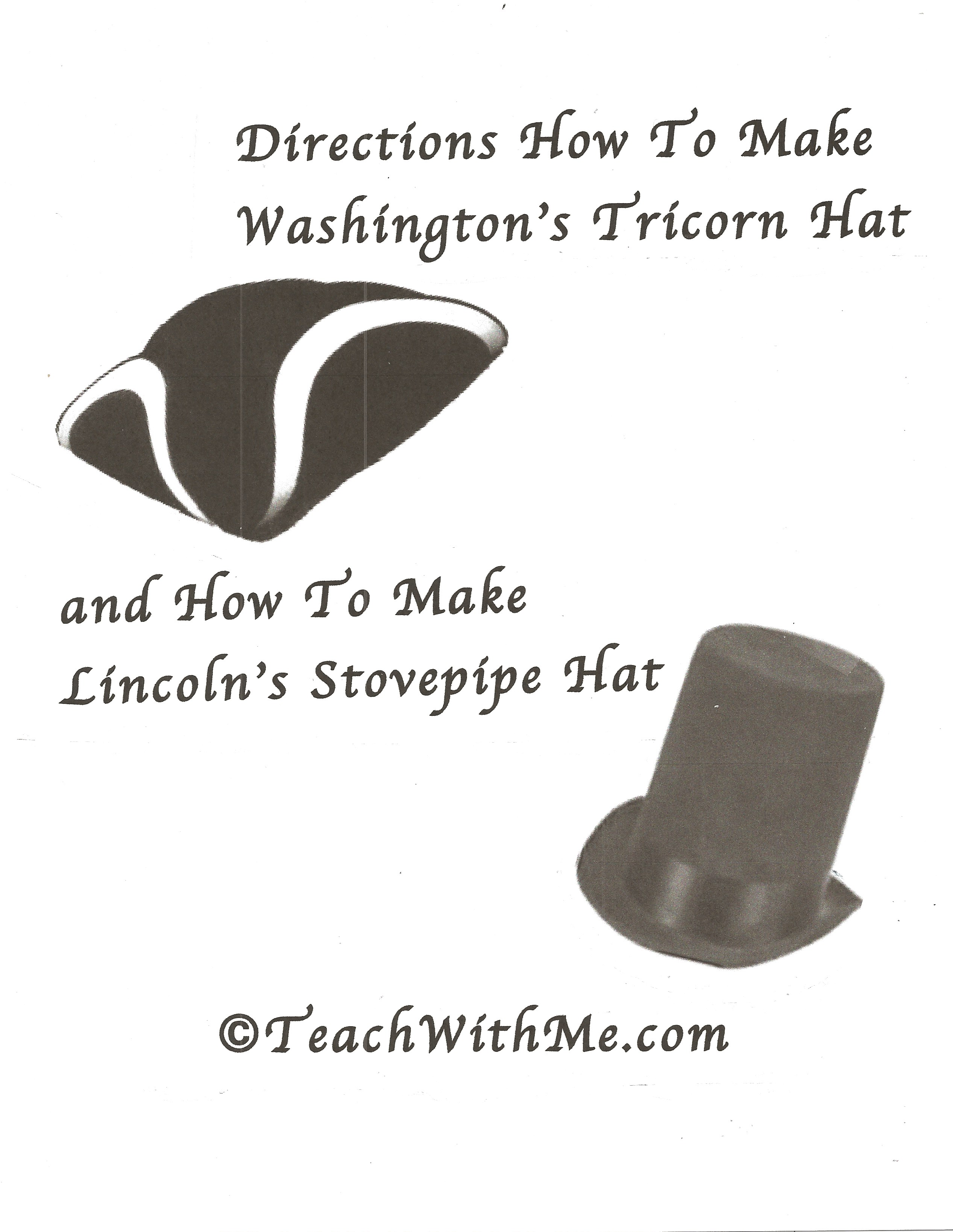 washingtons tricorn hat, lincolns stovepipe hat, top hat, paper plate hats, generals hat, pirate hat, jack sparrows hat, revolutionary war hat, george washingtons hat, seuss hat, dr. seuss hat, how to make a seuss hat, how to make a dr. seuss hat, how to make a top hat, how to make a tricorn hat,