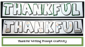 Thankful Writing Prompt Craftivity