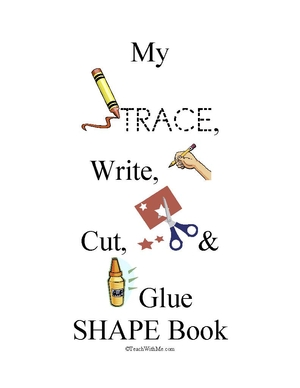 My Trace, Write, Cut & Glue Shape Book