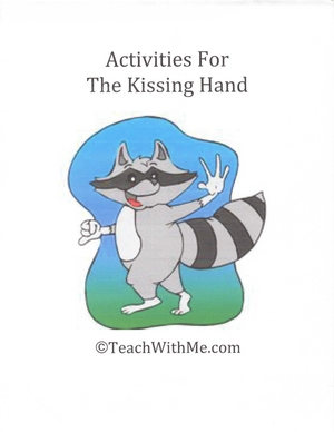 The Kissing Hand Activities Packet