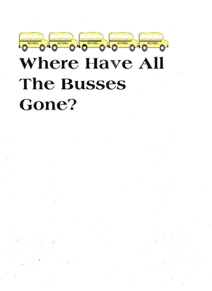Booklet: Where Have All The Buses Gone?