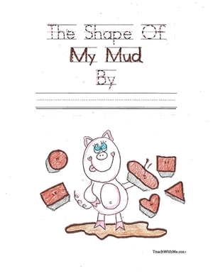 Easy Reader Booklet: The Shape Of My Mud