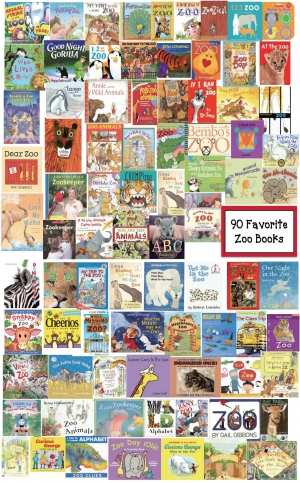 An Alphabetical List Of 90 Favorite Zoo Books