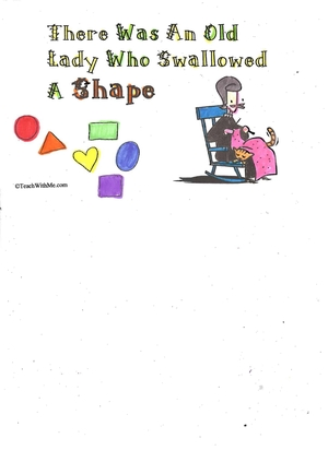 There Was An Old Lady Who Swallowed A Shape
