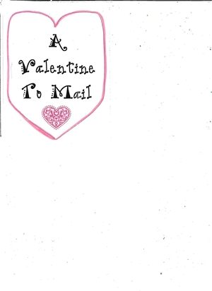 Booklet: A Valentine To Mail