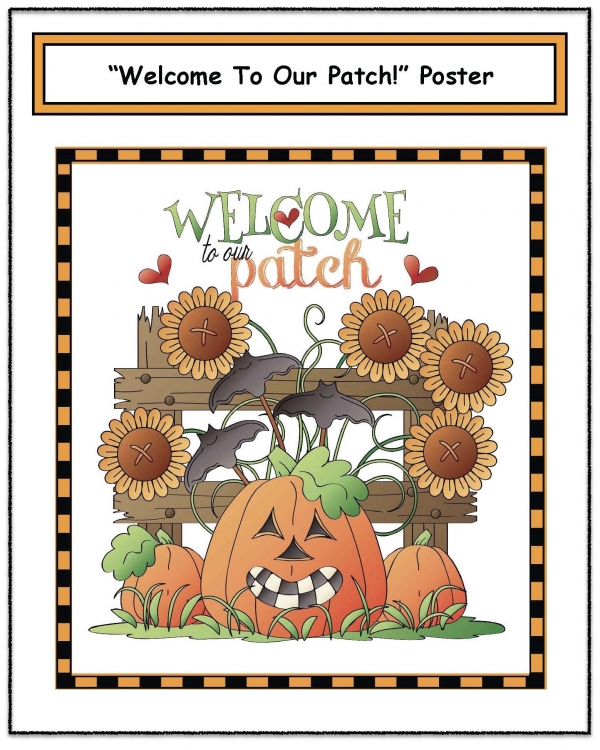 Welcome To Our Patch Poster